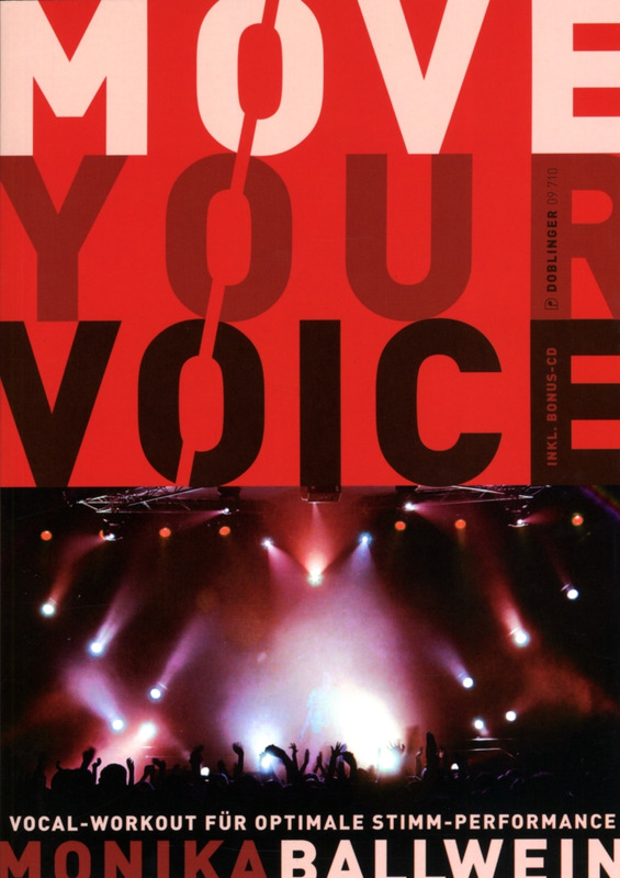 Monika Ballwein: Move Your Voice