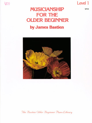 James Bastien: Musicianship for the older beginner 1