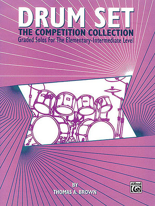 Thomas A. Brown: Drum Set - The Competition Collection
