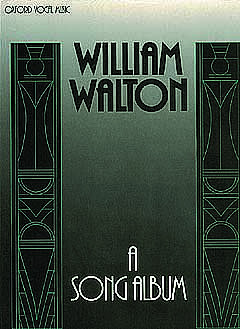 William Walton: A Song Album