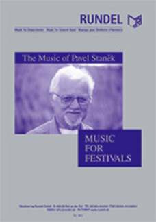Pavel Stanek: Music for Festivals