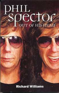 Spector Phil: Out Of His Head