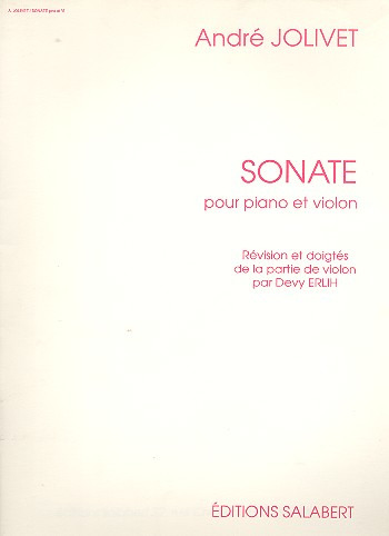 André Jolivet: Sonate (Erlih) Violon / Piano