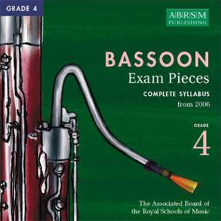 Selected 4 Bassoon Examination Pieces 4 2006