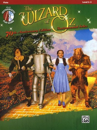 Harold Arlen: The Wizard of Oz – 70th Anniversary Instrumental Solos