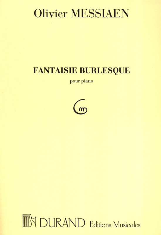 Olivier Messiaen: Fantaisie Burlesque Piano