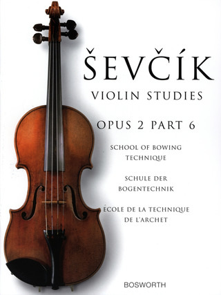 Otakar Ševčík: School of Bowing Technique op. 2/6