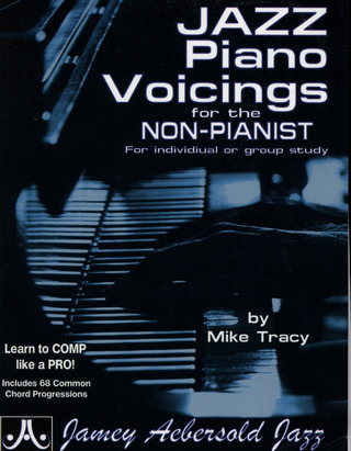 Tracy Mike: Jazz Piano Voicings For The Non Pianist