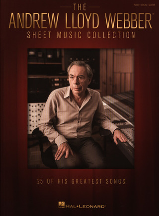 Andrew Lloyd Webber: The Andrew Lloyd Webber Sheet Music Collection: 25 Of His Greatest Songs