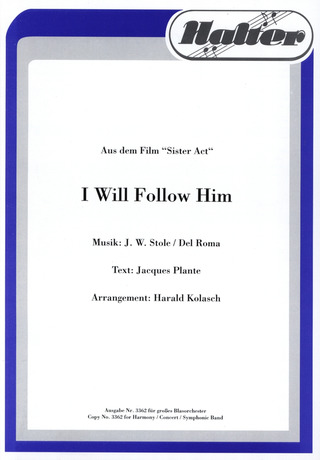 Stole J. W. + Del Roma: I Will Follow Him (Sister Act)