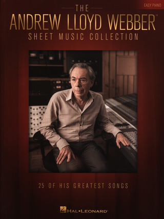 Andrew Lloyd Webber: The Andrew Lloyd Webber Sheet Music Collection (Easy Piano)
