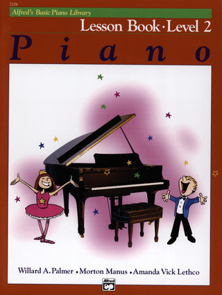 Willard Palmer et al.: Alfred's Basic Piano Library – Lesson Book 2