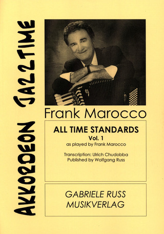 Frank Marocco: All time Standards Vol. 1