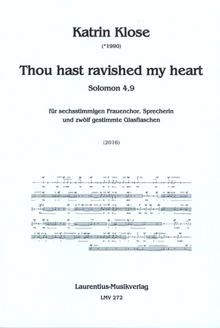 Katrin Klose: Thou hast ravished my heart