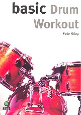 Riley Pete: Basic Drum Workout Drums Book