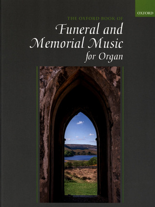 The Oxford Book of Funeral and Memorial Music