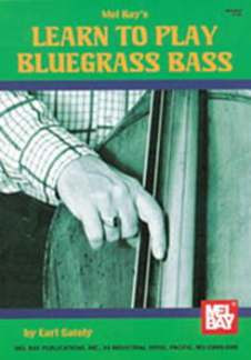 Gately E.: Learn To Play Bluegrass Bass