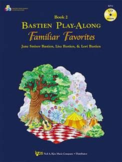 Jane Smisor Bastien: Bastien Play Along Familiar Favorites 2
