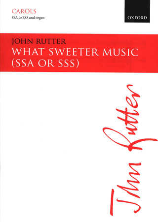 John Rutter: What sweeter music