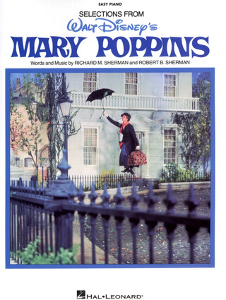 Richard M. Sherman et al.: Mary Poppins Selections