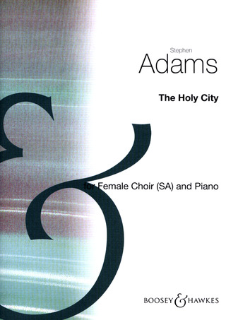 Stephen Adams: The Holy City
