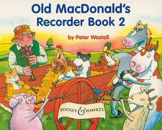 Peter Wastall: Old MacDonald's Recorder Book
