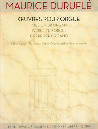 Maurice Duruflé: Music for Organ