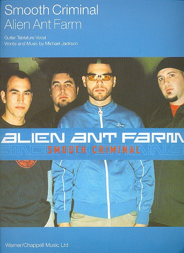 Alien Ant Farm: Smooth Criminal