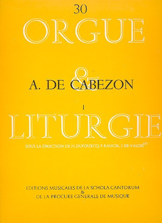 "Cabezon, Antonio de (1510 - 1566): Oeuvres d'Orgue (Fasc. I) ""Collection pour grand orgue"""