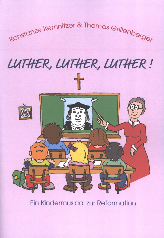 Thomas Grillenberger et al.: Luther, Luther, Luther!