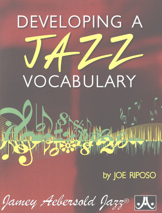 Joe Riposo: Developing a Jazz Vocabulary