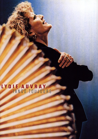 Lydie Auvray: Tango Toujours