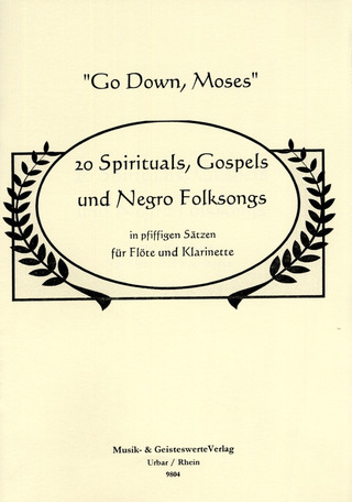 Go Down Moses - 20 Spirituals Gospels + Negro Folksongs