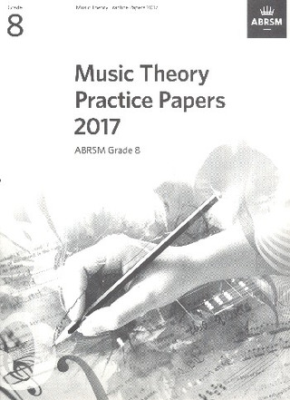 ABRSM Music Theory Practice Papers 2017 – Grade 8