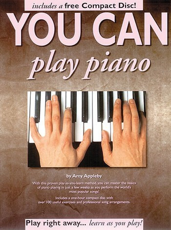 Appleby Amy: You Can Play Piano! Book/Cd