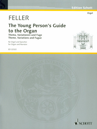 Harald Feller: The Young Person's Guide to the Organ