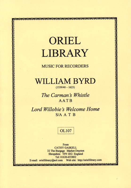 William Byrd: The Carman's Whistle + Lord Willobie's Welcome Home