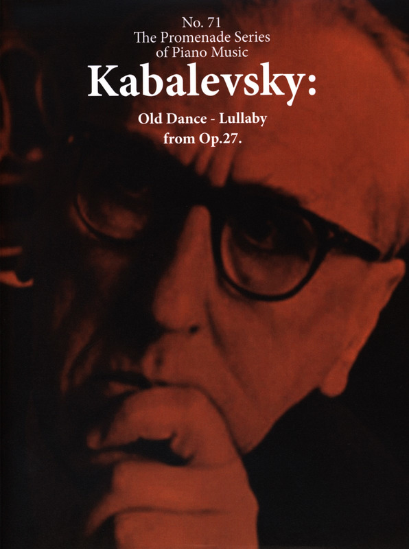 Dmitri Kabalewski: Old Dance-Lullaby From Op. 27