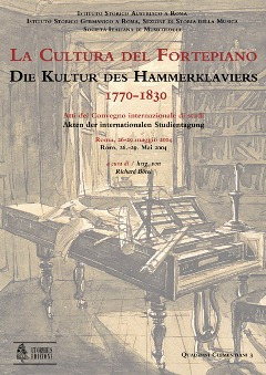 The Culture of the Fortepiano 1770-1830