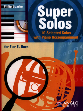 Philip Sparke: Super Solos - Horn in F/Horn in Es