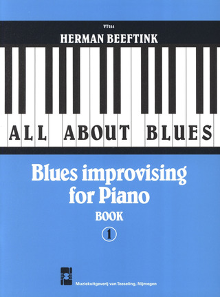 Herman Beeftink: All About Blues 1
