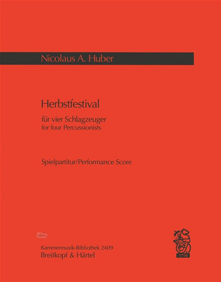 Nicolaus A. Huber: Herbstfestival