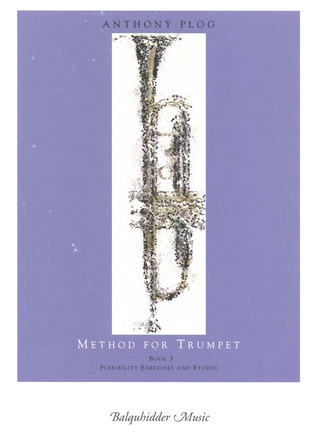 Anthony Plog: Method for Trumpet 5