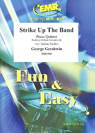 George Gershwin: Strike Up The Band