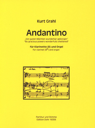 "Kurt Grahl: Andantino ""By gracious powers wonderfully sheltered"""