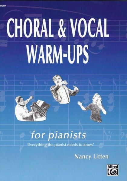 Nancy Litten: Choral and Vocal Warm-Ups for Pianists