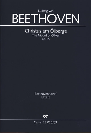 Ludwig van Beethoven: The Mount of Olives op. 85