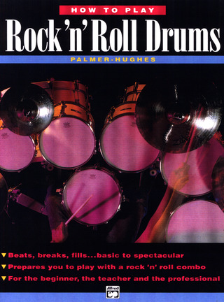 Bill Hughes et al.: How To Play Rock 'n' Roll Drums