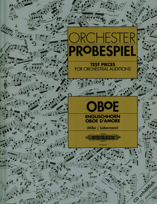 Test pieces for orchestral auditions: Oboe / Englischhorn / Oboe d'amore