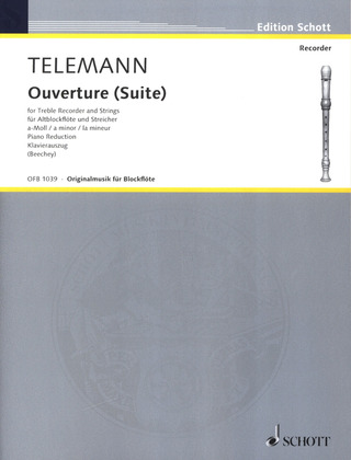 Georg Philipp Telemann: Ouvertüre (Suite)  a-Moll